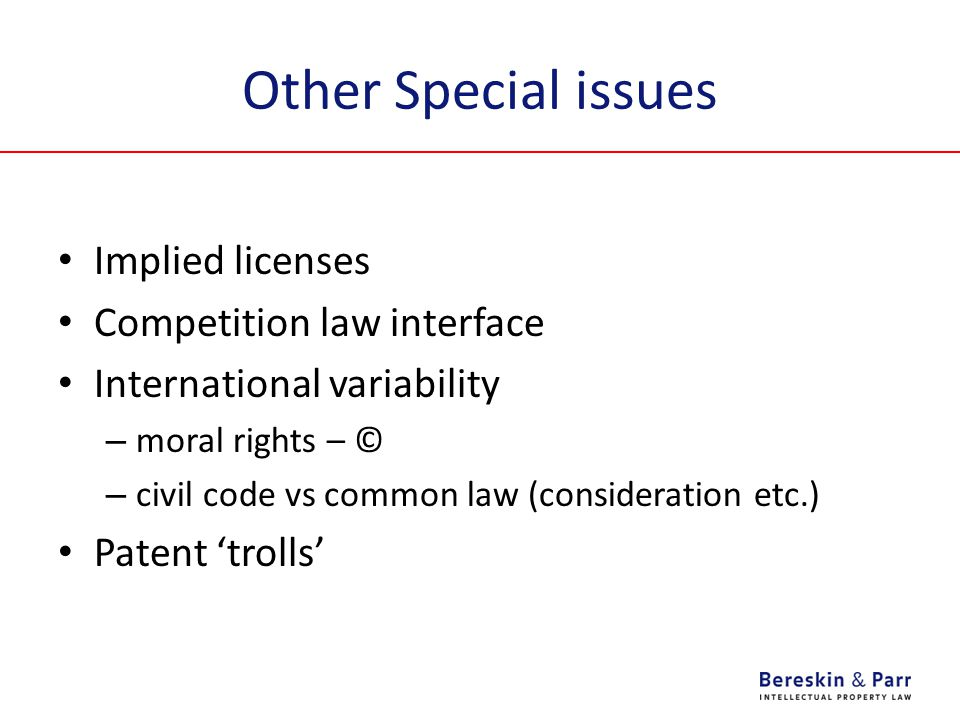 Other Special issues Implied licenses Competition law interface