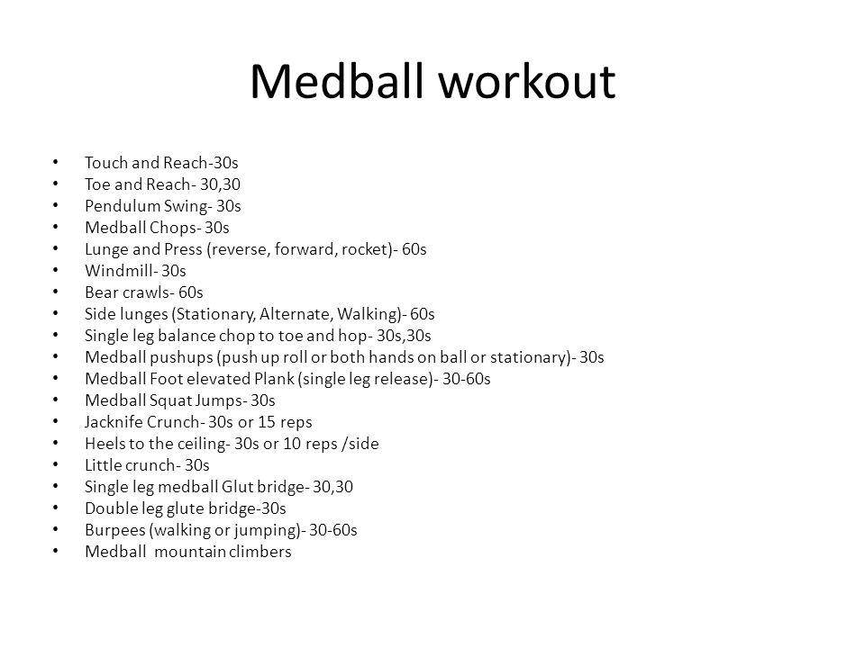Medball workout Touch and Reach-30s Toe and Reach- 30,30