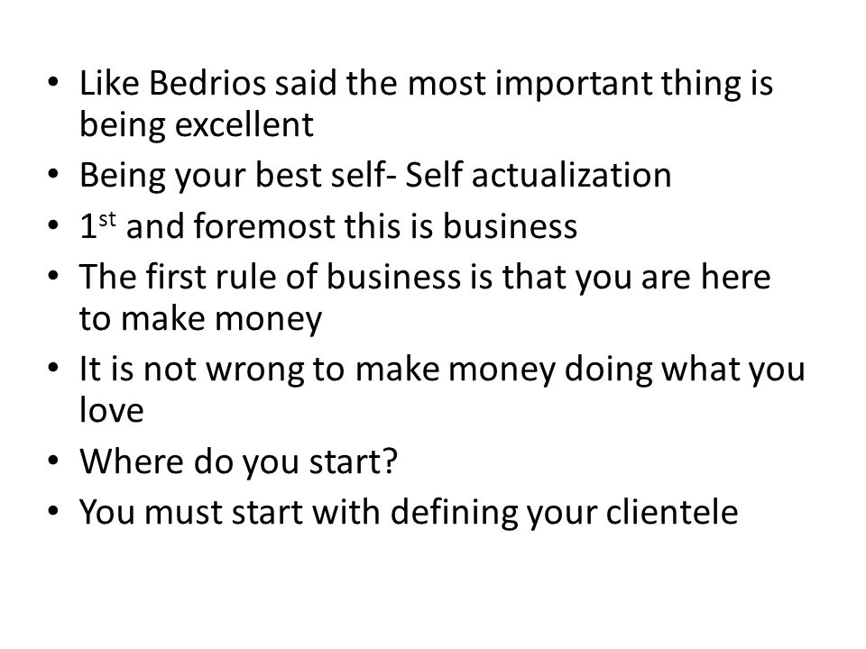 Like Bedrios said the most important thing is being excellent