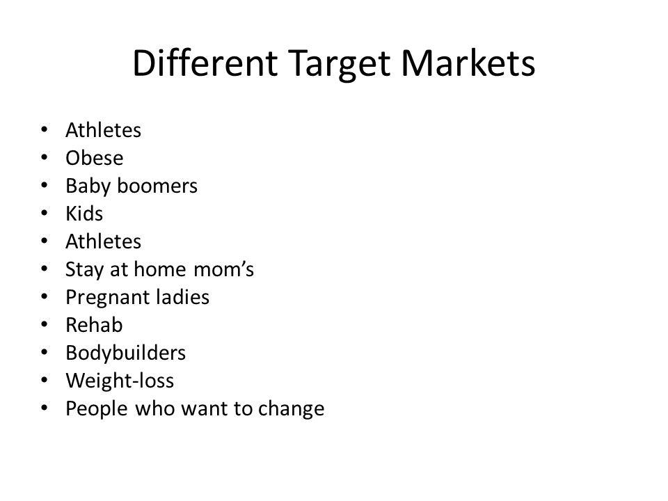 Different Target Markets