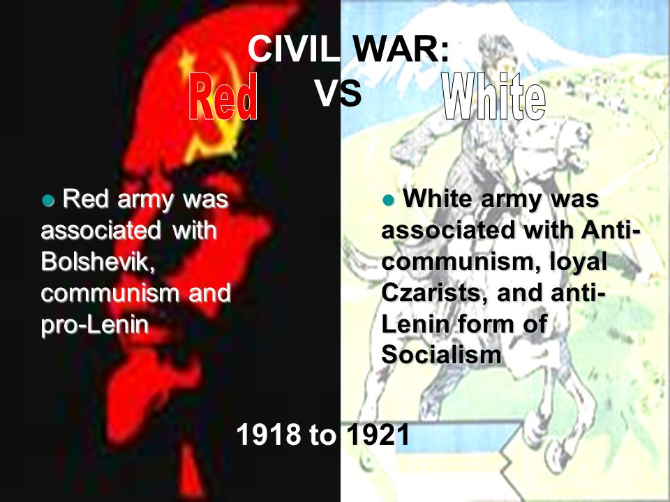 CIVIL WAR: VS Red White 1918 to 1921