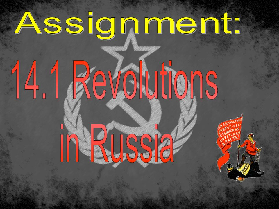 Assignment: 14.1 Revolutions in Russia