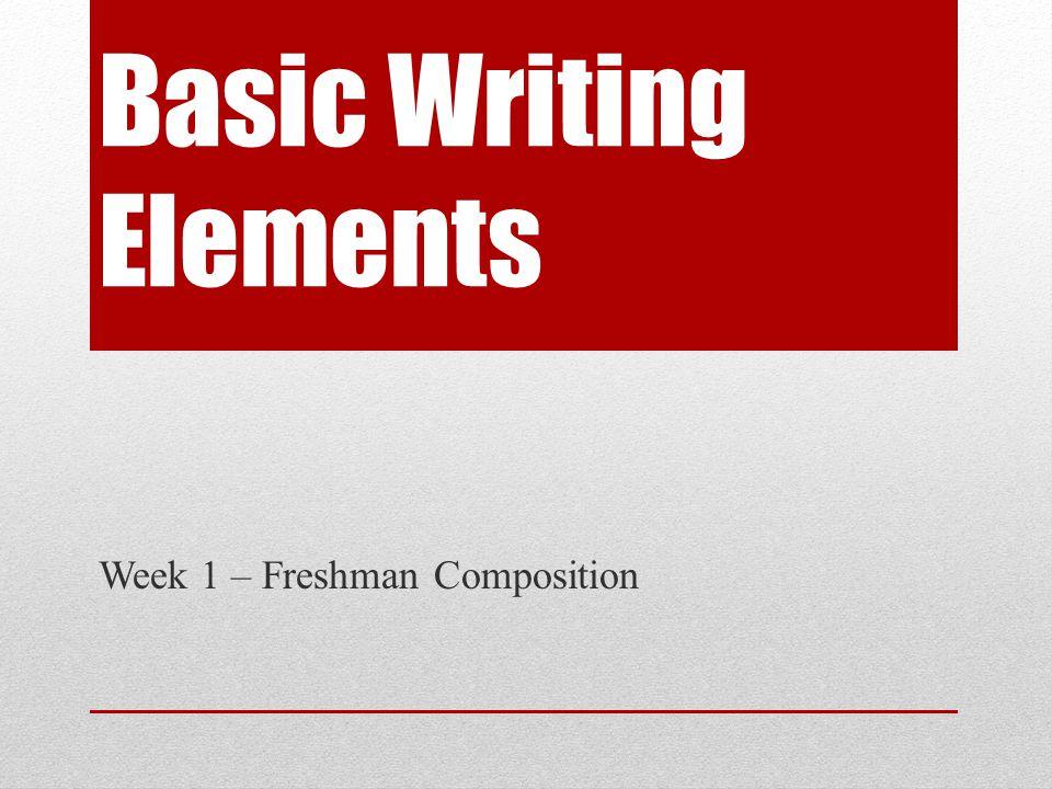 Basic Writing Elements