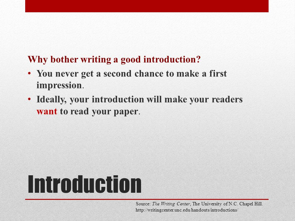 Introduction Why bother writing a good introduction