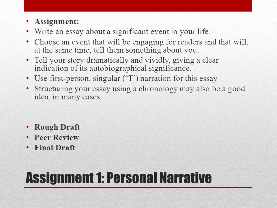week freshman composition ppt video online  36 assignment 1 personal narrative write an essay about a significant event