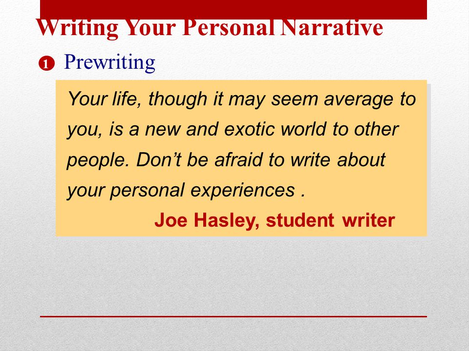 Writing Your Personal Narrative