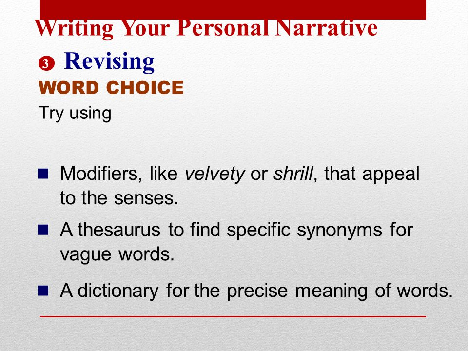 Revising Writing Your Personal Narrative