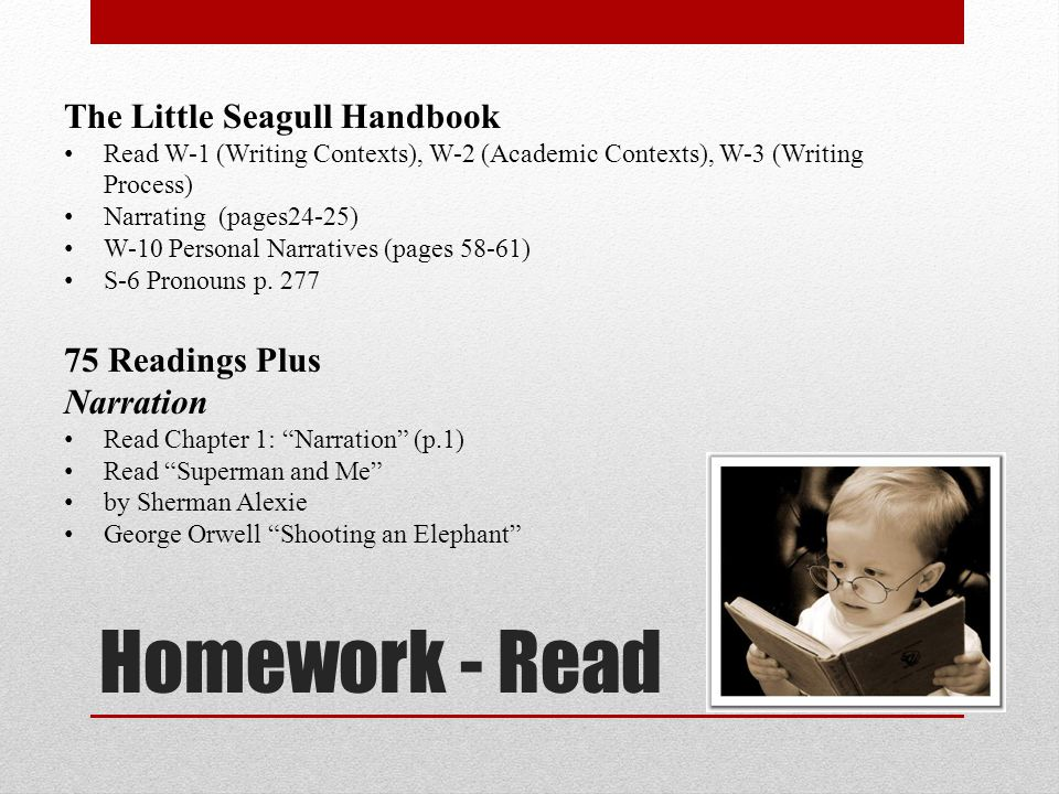 Homework - Read The Little Seagull Handbook 75 Readings Plus Narration