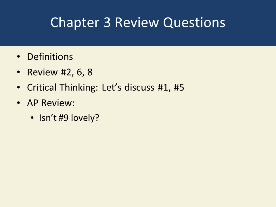 Chapter 3 Review Questions