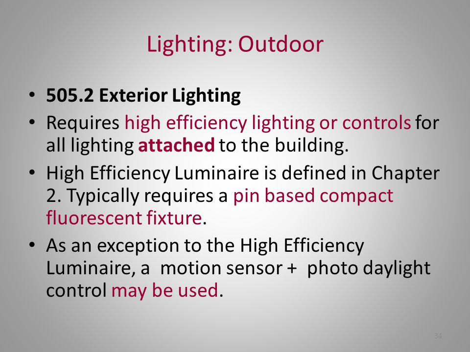 Lighting: Outdoor 505.2 Exterior Lighting