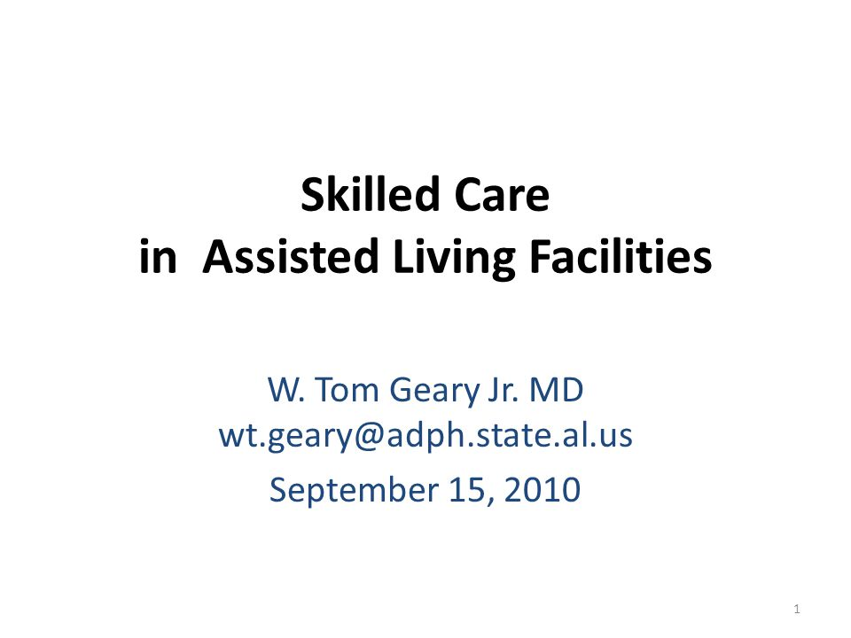 Skilled Care in Assisted Living Facilities