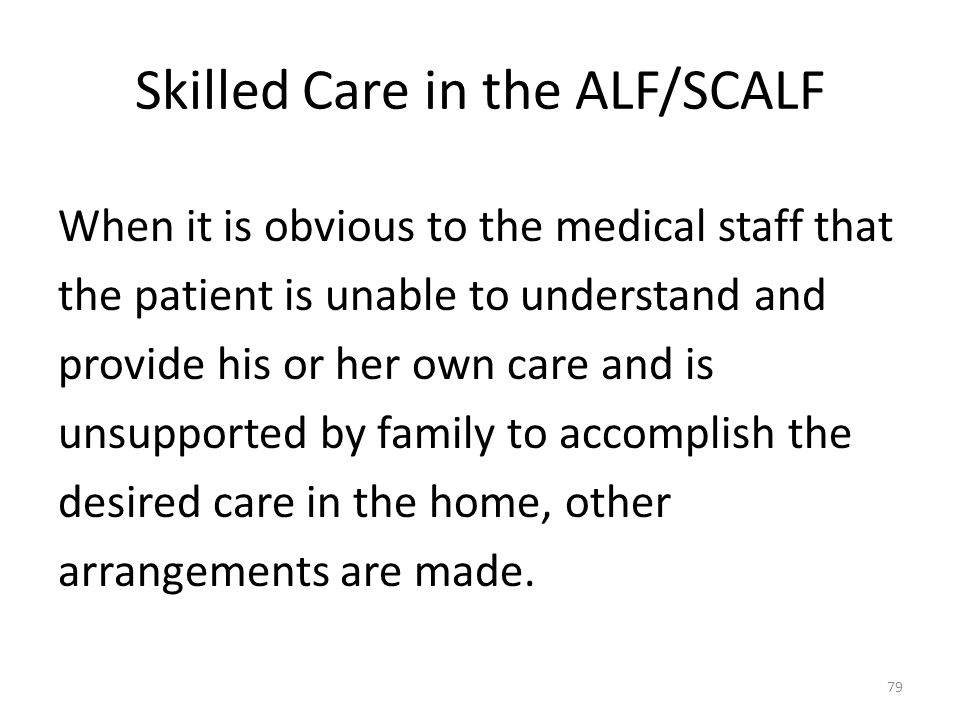 Skilled Care in the ALF/SCALF