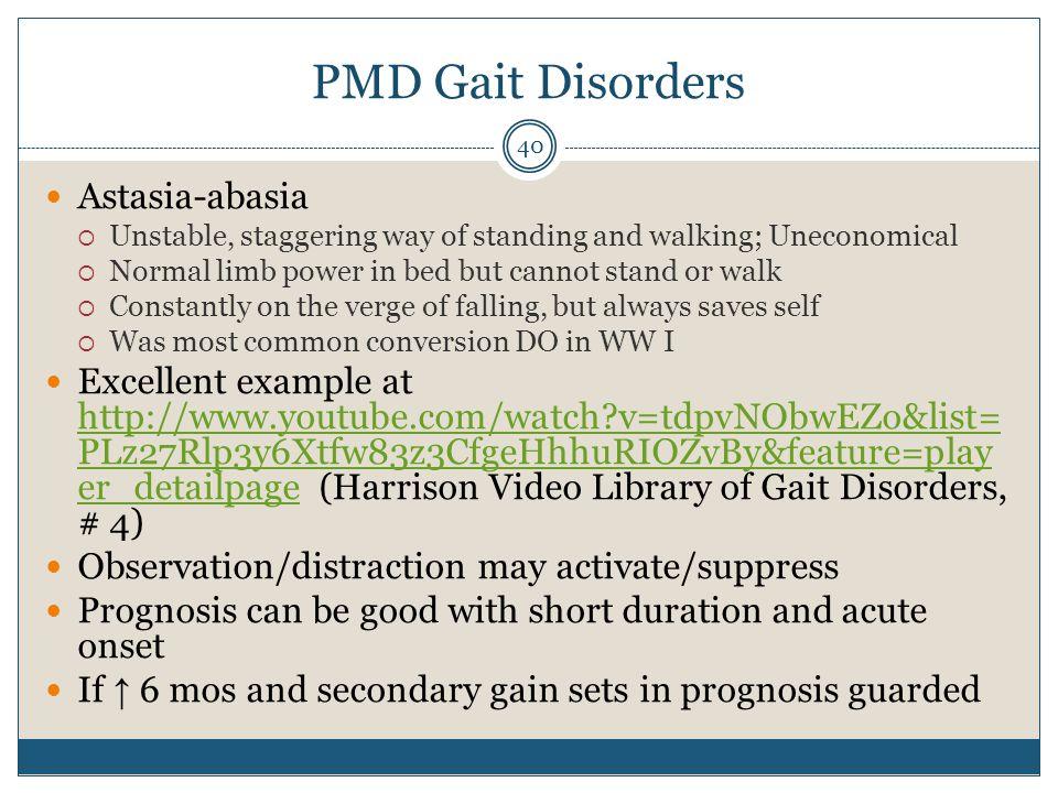 PMD Gait Disorders Astasia-abasia