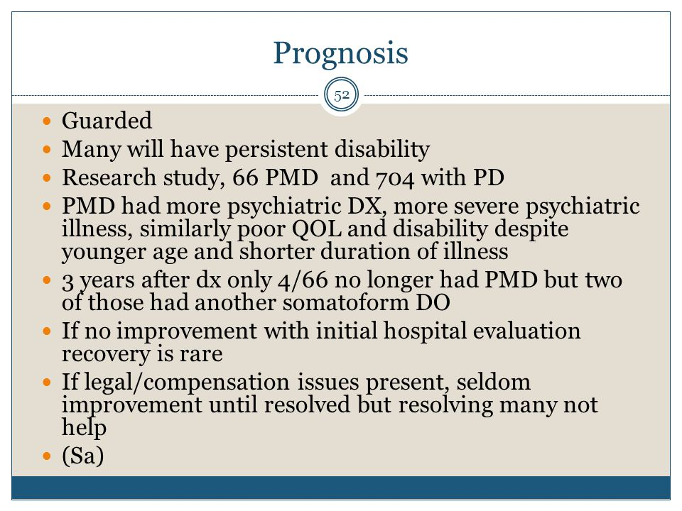 Prognosis Guarded Many will have persistent disability