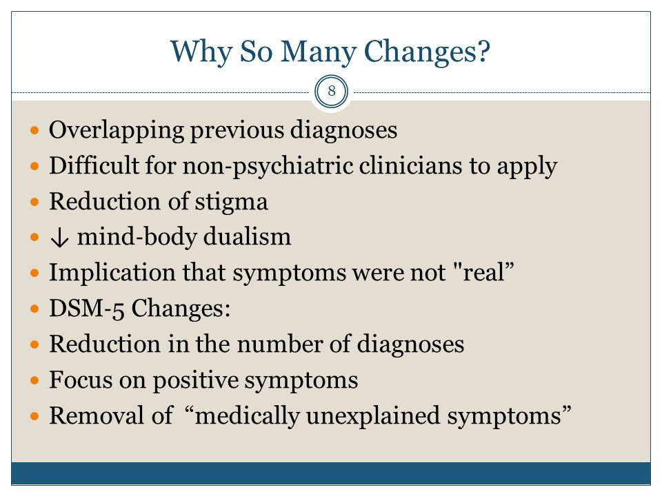 Why So Many Changes Overlapping previous diagnoses