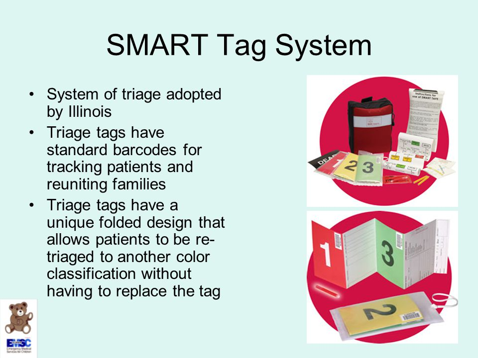 SMART Tag System System of triage adopted by Illinois