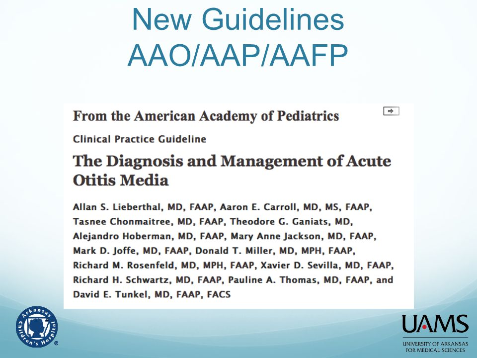New Guidelines AAO/AAP/AAFP
