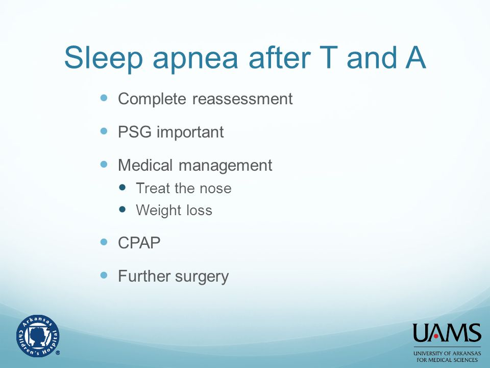 Sleep apnea after T and A