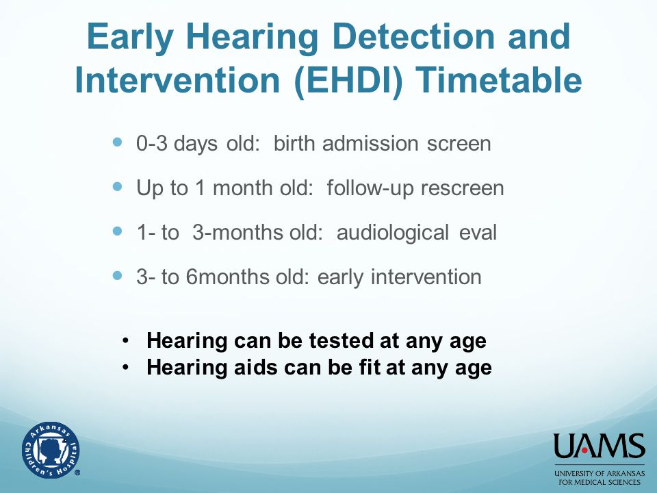 Early Hearing Detection and Intervention (EHDI) Timetable