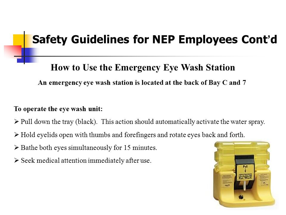Safety Guidelines for NEP Employees Cont'd