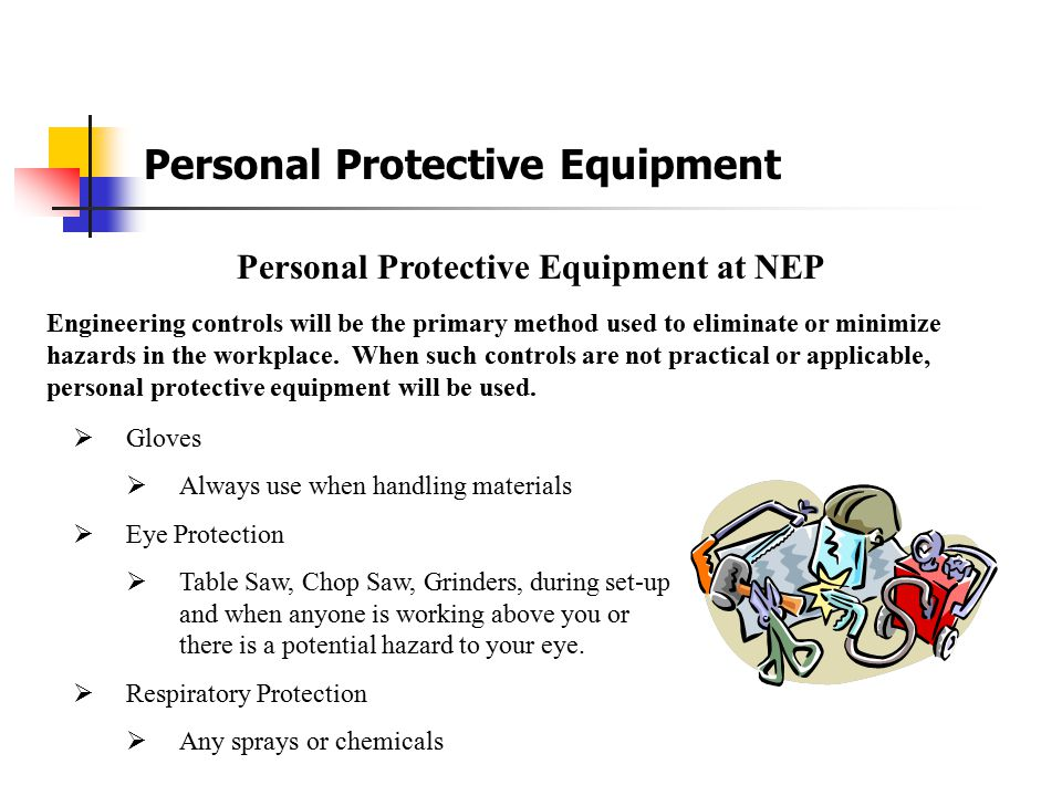 Personal Protective Equipment at NEP