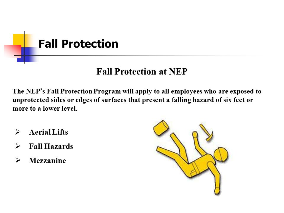 Fall Protection Fall Protection at NEP Aerial Lifts Fall Hazards