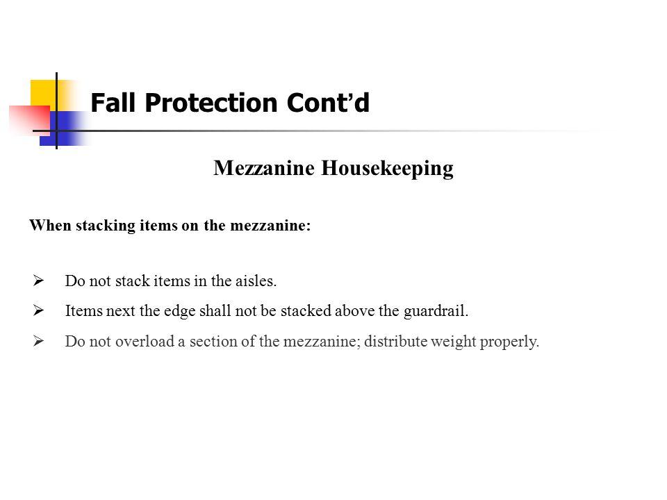 Mezzanine Housekeeping