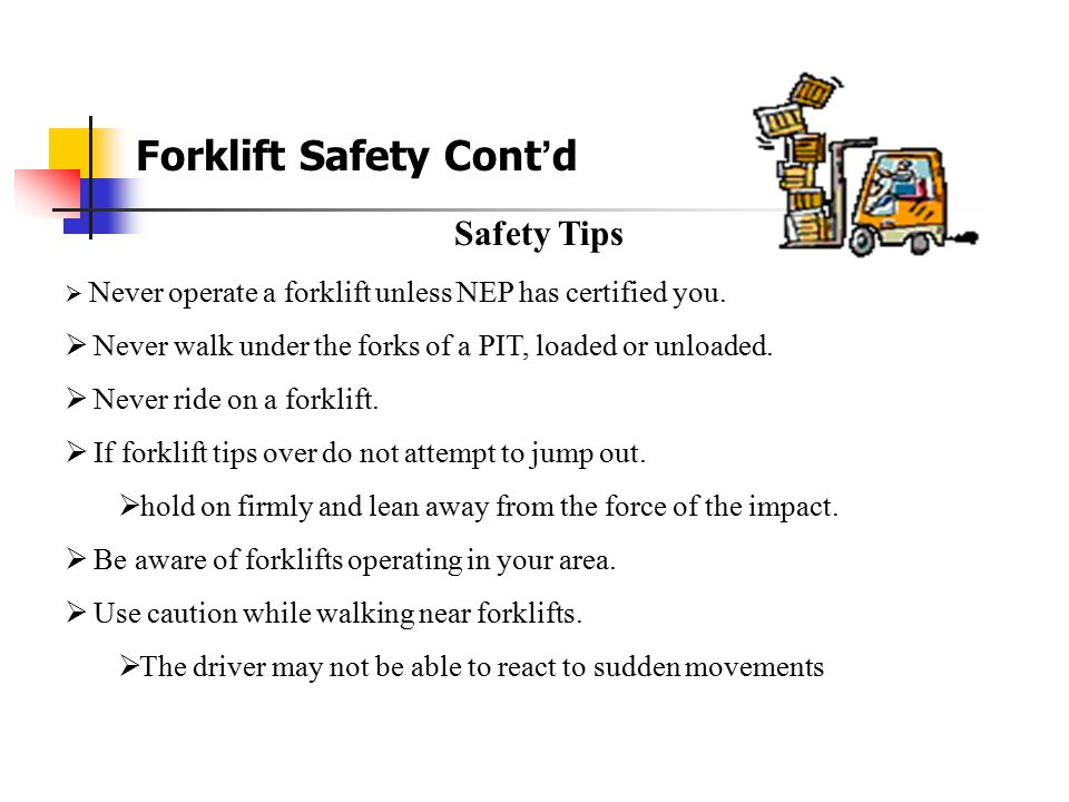 Forklift Safety Cont'd