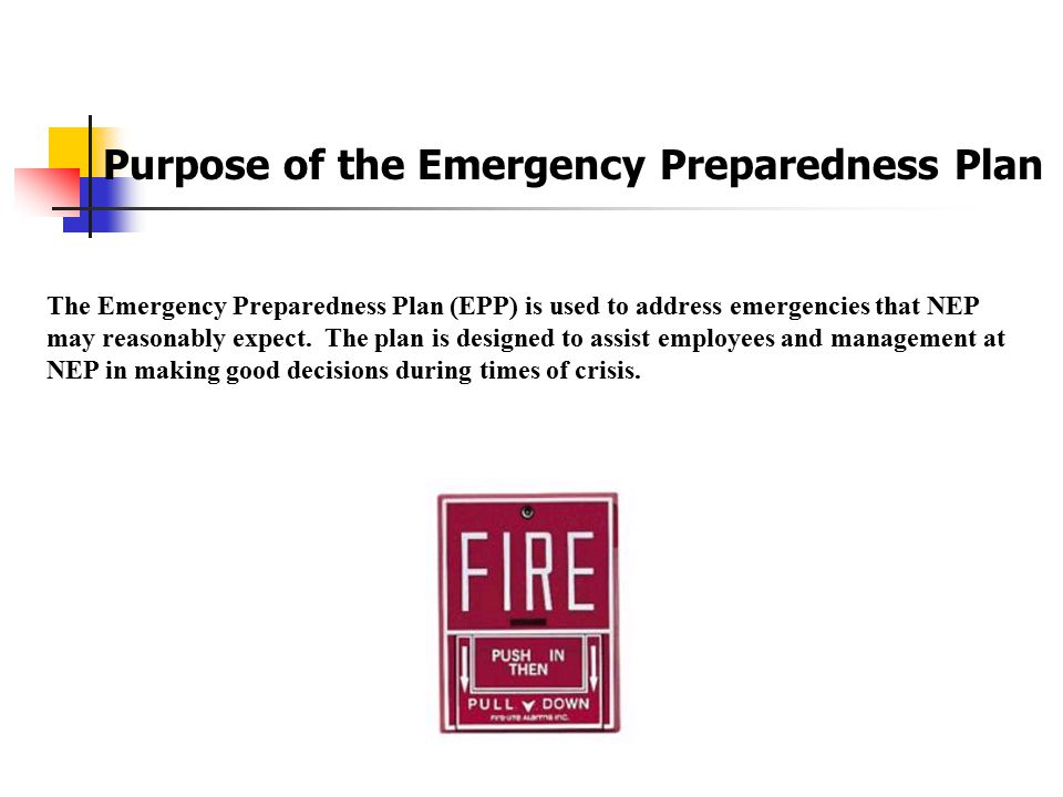 Purpose of the Emergency Preparedness Plan