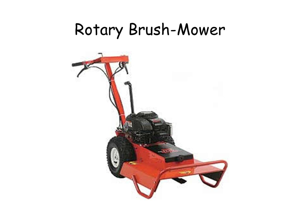 Rotary Brush-Mower Rotary Brush-Mower © Ron LaFond 2006