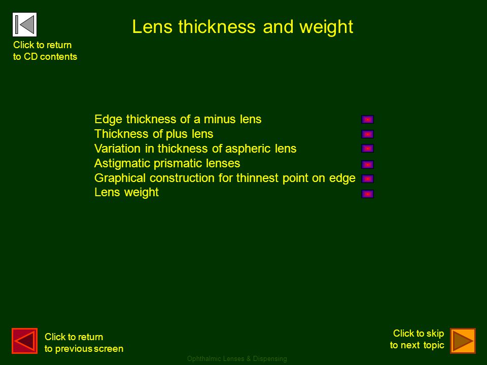 Lens thickness and weight
