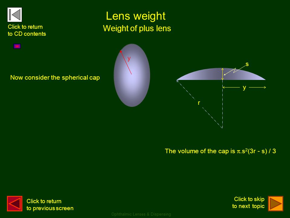 Lens weight Weight of plus lens y s Now consider the spherical cap y r