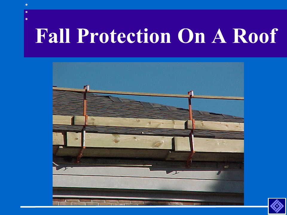 Fall Protection On A Roof