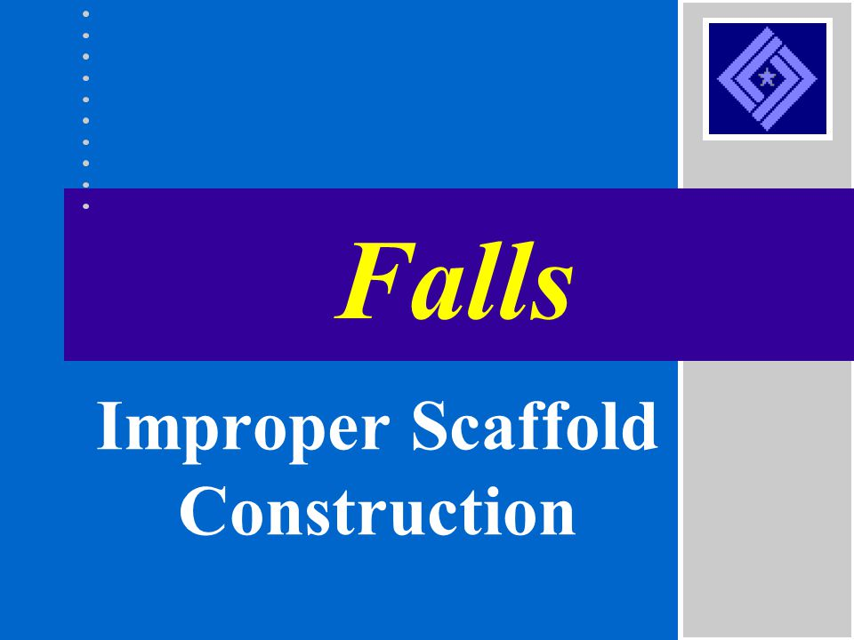 Improper Scaffold Construction