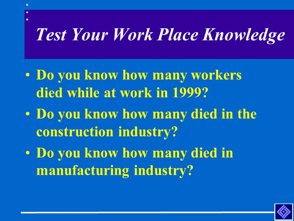 Test Your Work Place Knowledge