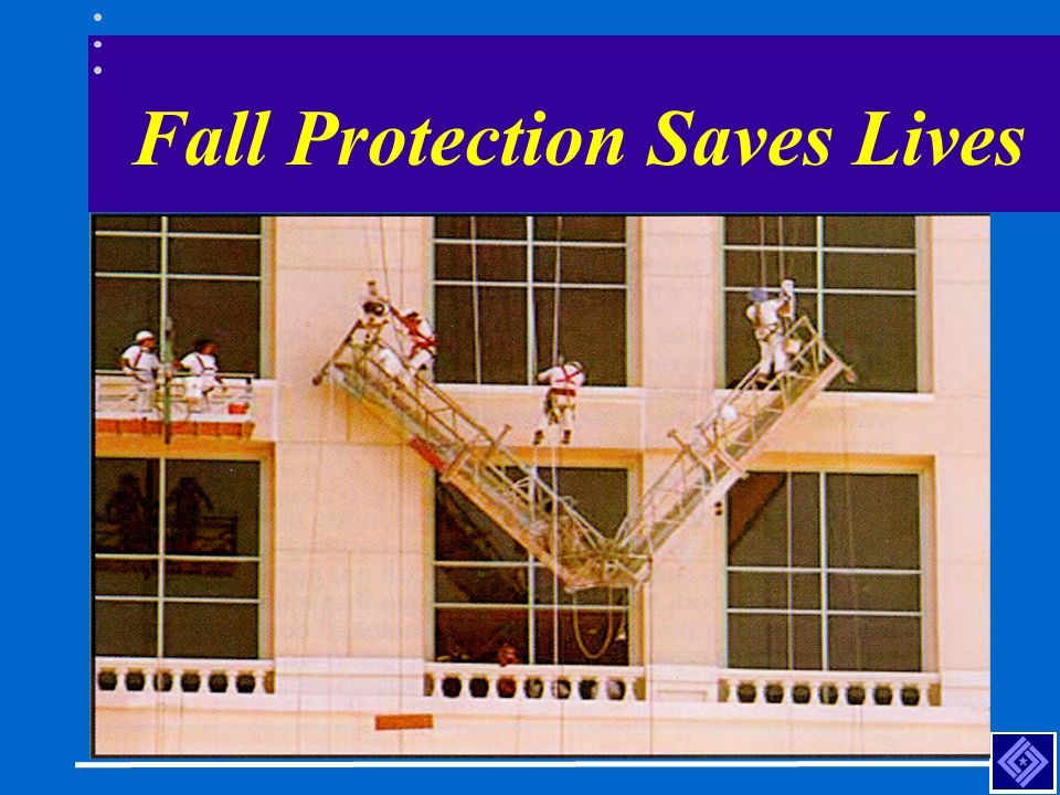 Fall Protection Saves Lives