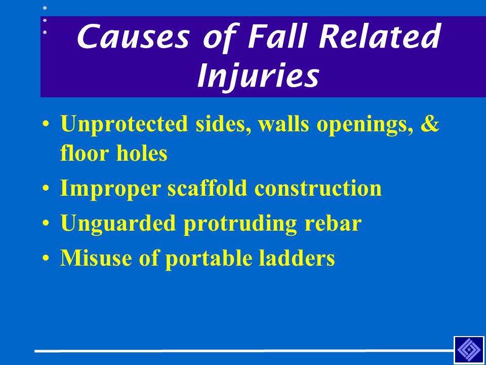 Causes of Fall Related Injuries