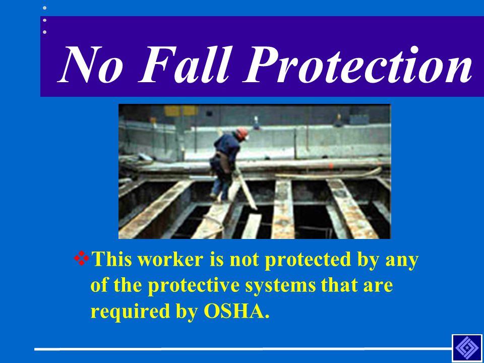 No Fall Protection