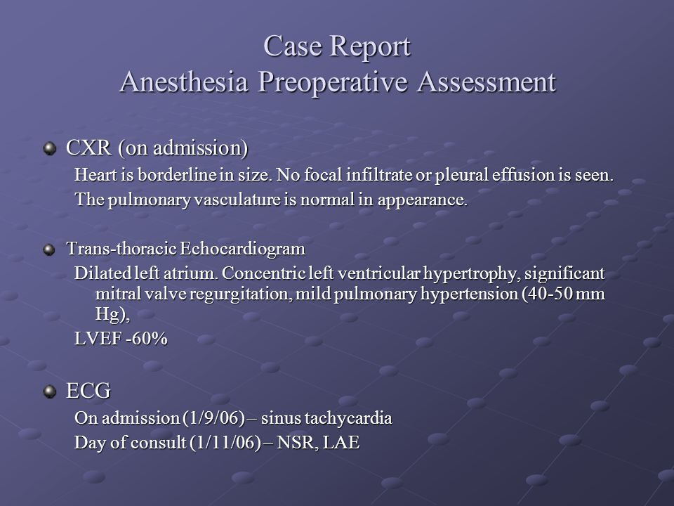 Case Report Anesthesia Preoperative Assessment