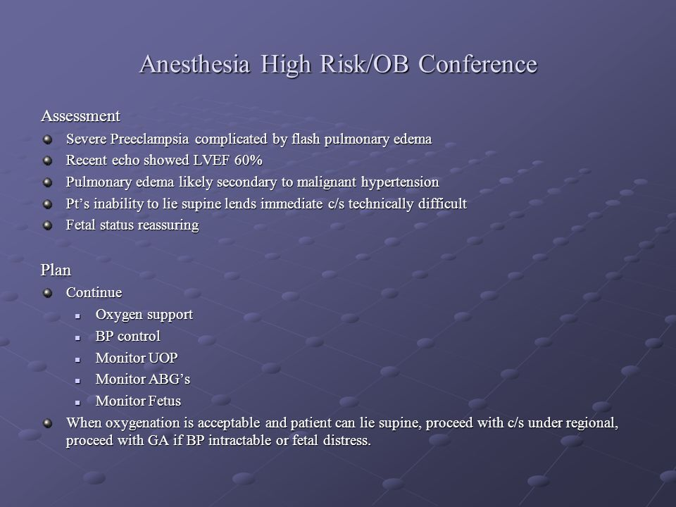 Anesthesia High Risk/OB Conference