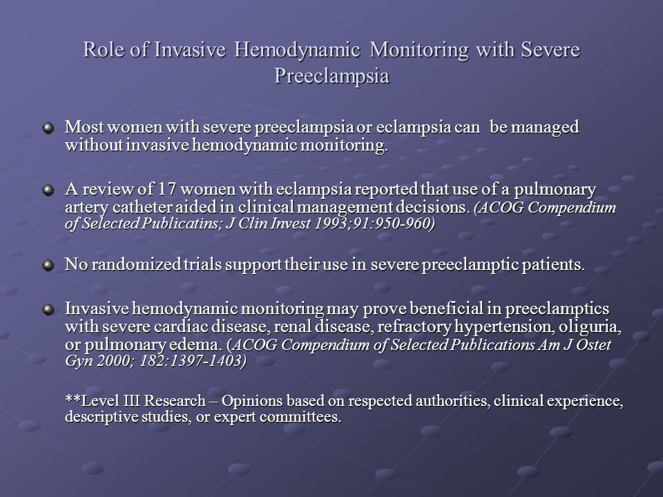 Role of Invasive Hemodynamic Monitoring with Severe Preeclampsia