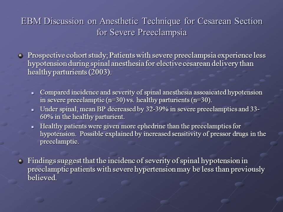 EBM Discussion on Anesthetic Technique for Cesarean Section for Severe Preeclampsia