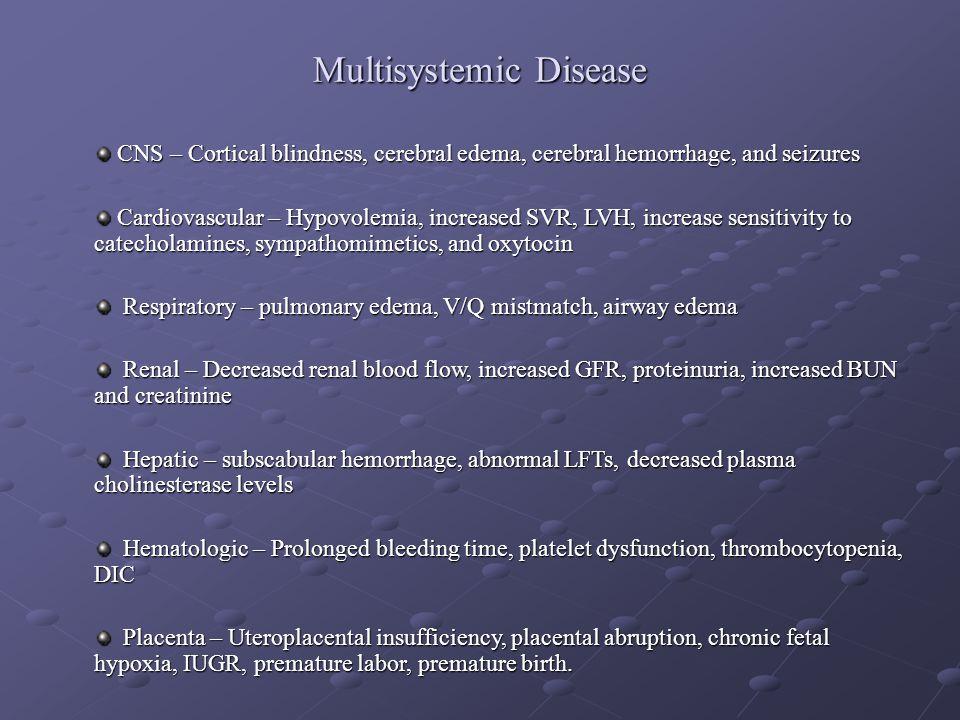 Multisystemic Disease