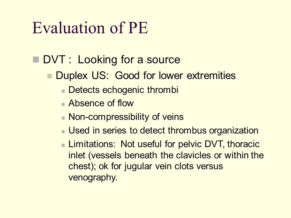 Evaluation of PE DVT : Looking for a source