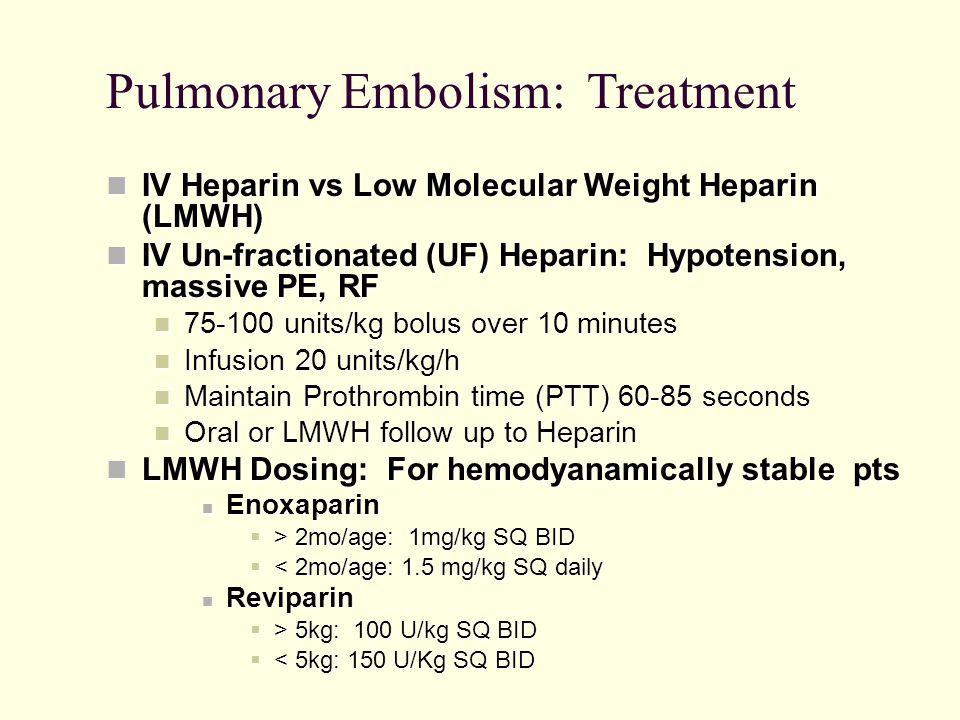 Pulmonary Embolism: Treatment