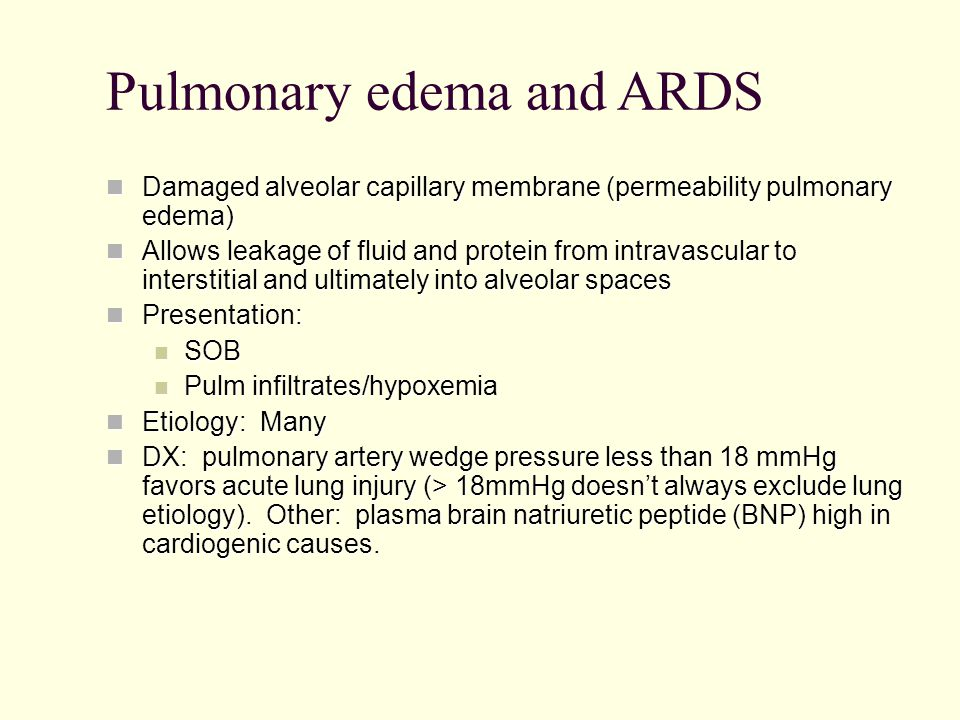 Pulmonary edema and ARDS