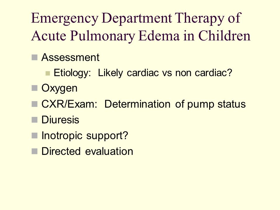 Emergency Department Therapy of Acute Pulmonary Edema in Children