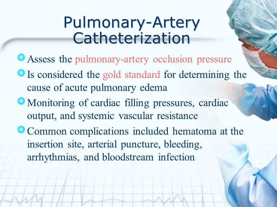 Pulmonary-Artery Catheterization