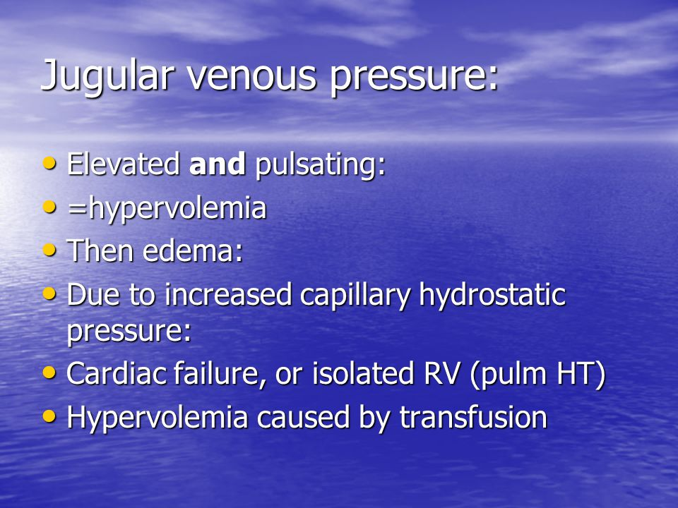 Jugular venous pressure: