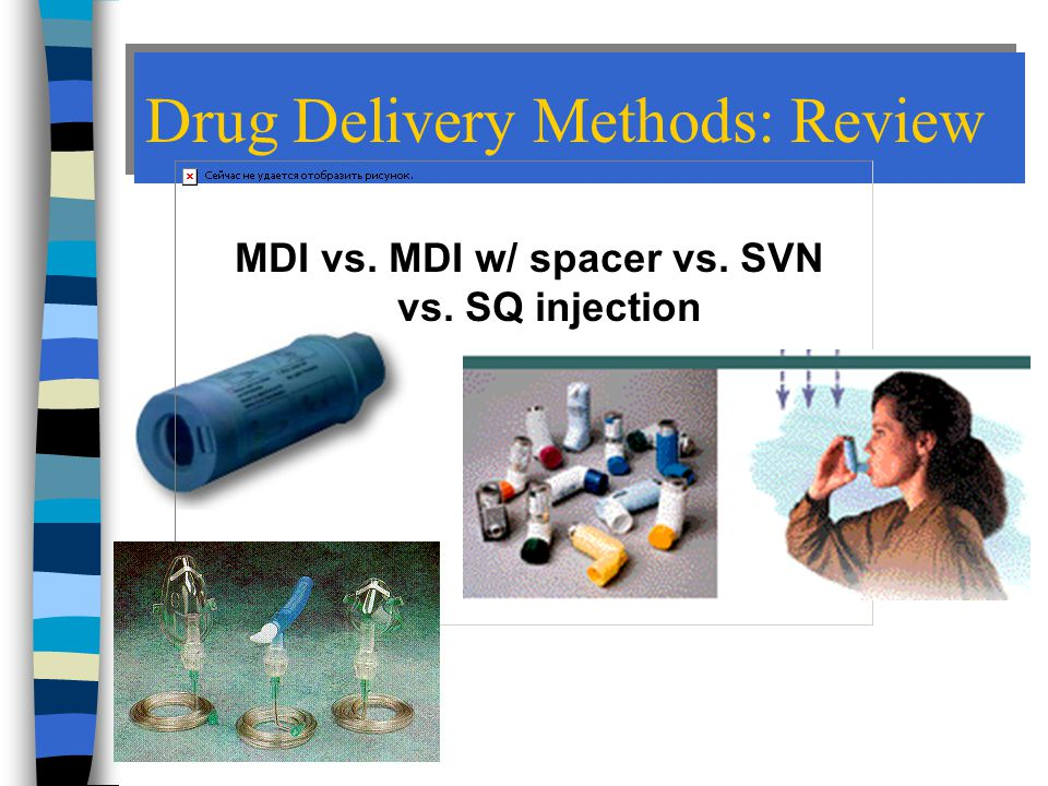 Drug Delivery Methods: Review